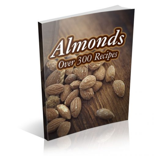 Almonds - The Almond Cookbook