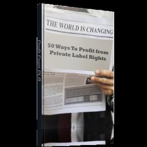 50 Ways To Profit From PLR