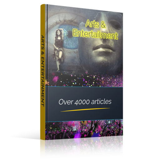 Arts & Entertainment - Over 4000 Articles